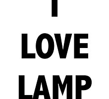 I LOVE LAMP by Sam Whitelaw
