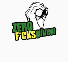 Zero F*cks given Unisex T-Shirt