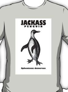Go ahead, be a jackass. T-Shirt