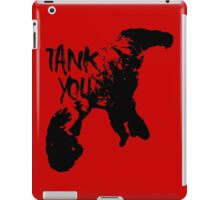 Tank you iPad Case/Skin