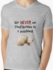 We NEVER Use Transfiguration As A Punishment Mens V-Neck T-Shirt
