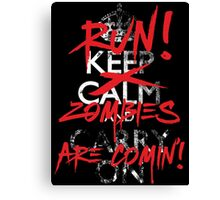 Zombies Keep Calm Parody T Shirt Canvas Print