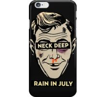 Neck Deep Rain in July iPhone Case/Skin