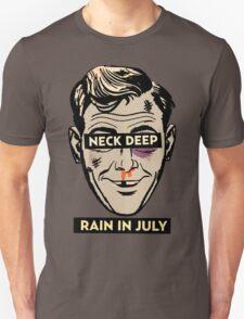 Neck Deep Rain in July Unisex T-Shirt