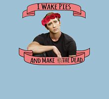I Wake Pies and Make the Dead Womens Fitted T-Shirt