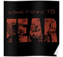 Something To Fear Poster