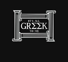 It's all Greek to me (white) Unisex T-Shirt