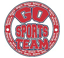Go Sports Team Photographic Print