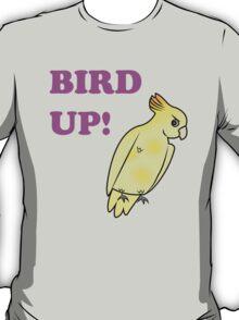 Bird UP T-Shirt