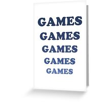 Games Games Games Greeting Card