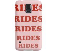 Rides Rides Rides Samsung Galaxy Case/Skin