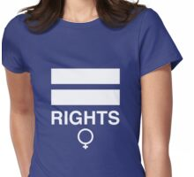 Feminist Equal Rights For Women Womens Fitted T-Shirt