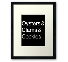 Oysters & Clams & Cockles Framed Print