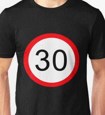 30 something... Unisex T-Shirt