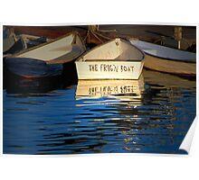 """A Frig'n Boat"" Poster"