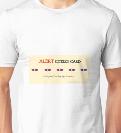 Alert Citizen Card Unisex T-Shirt