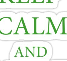 Keep calm and garden on. for nature, garden lovers. Sticker