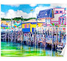 Colorful Old Fisherman's Wharf - Monterey California Poster