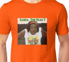Sanka Yuh Dead? Cool Runnings Unisex T-Shirt