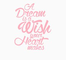 A Dream Is A Wish Your Heart Makes Womens Fitted T-Shirt