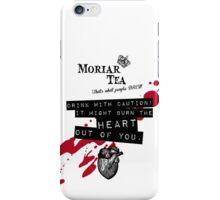 Moriar Tea Drink carefully iPhone Case/Skin