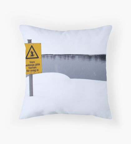 You've Been Warned! Throw Pillow