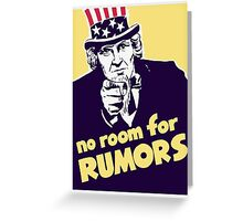 No Room For Rumors -- Uncle Sam Poster Greeting Card