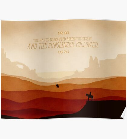 And The Gunslinger Followed Poster