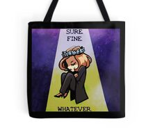 "Scully ""Sure. Fine. Whatever."" Tote Bag"