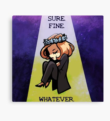 "Scully ""Sure. Fine. Whatever."" Canvas Print"