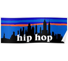 Hip Hop, NYC skyline silhouette Poster