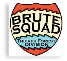 We are the Brute Squad Canvas Print