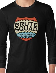 We are the Brute Squad Long Sleeve T-Shirt