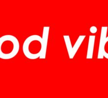 Good vibes - Red Sticker