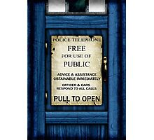 Free For Use Of Public - Tardis Door Sign - (please see notes) Photographic Print