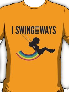 I Swing Both Ways T-Shirt