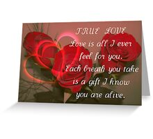 True  Love  For  You ! Greeting Card