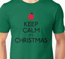 Keep calm it's Christmas Christmas ornament Unisex T-Shirt