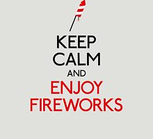 Keep calm and enjoy fireworks Unisex T-Shirt