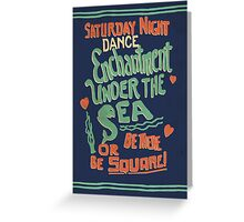 """Enchantment Under the Sea Dance"" Greeting Card"