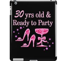 30TH PARTY GIRL iPad Case/Skin