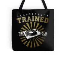 Classically Trained DJ's Turntable  Tote Bag
