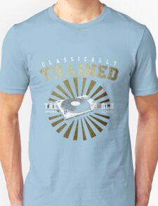 Classically Trained DJ's Turntable  T-Shirt