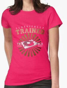 Classically Trained DJ's Turntable  Womens Fitted T-Shirt