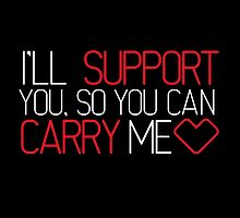 I'll Support You, So You Can Carry Me <3 RED - League of Legends by EffiDeffi