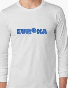 A Town called Eureka Long Sleeve T-Shirt