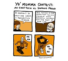 Yo Momma Contest Photographic Print