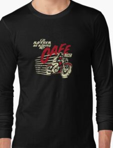 I'd Rather Be Riding My Cafe Racer Long Sleeve T-Shirt