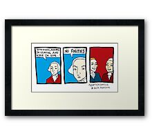 No Parties Framed Print