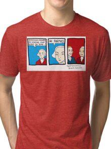 No Parties Tri-blend T-Shirt